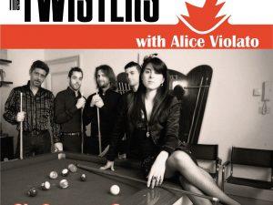 """""""So Far So Good"""" 2012 – 26 agosto – The Twisters & Alice Violato"""