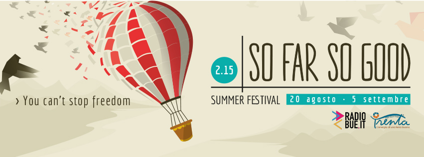So far so good 2015 summer festival khorakhanè I'M Lab Abano Terme