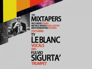 """30/08/2013 Concerto dei """"THE MIXTAPERS feat TY LEBLANC & FULVIO SIGURTÀ"""""""