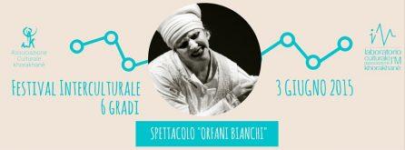 ORFANI BIANCHI- festival 6 gradi