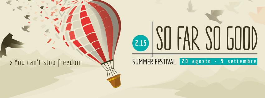 So far so good 2015 summer festival khorakhanè I'M Lab Abano Terme