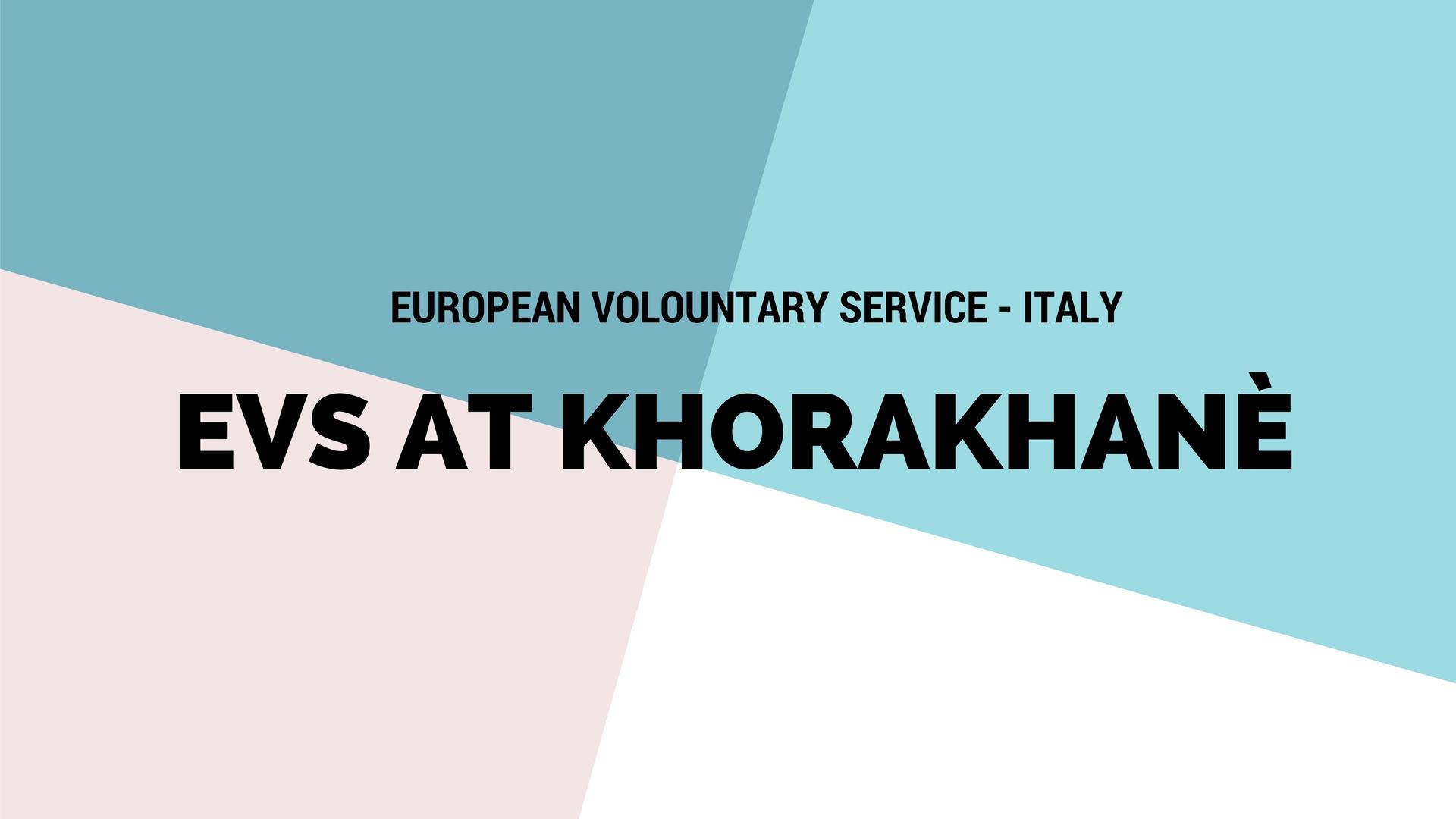 EVS PROJECT KHORAKHANÈ